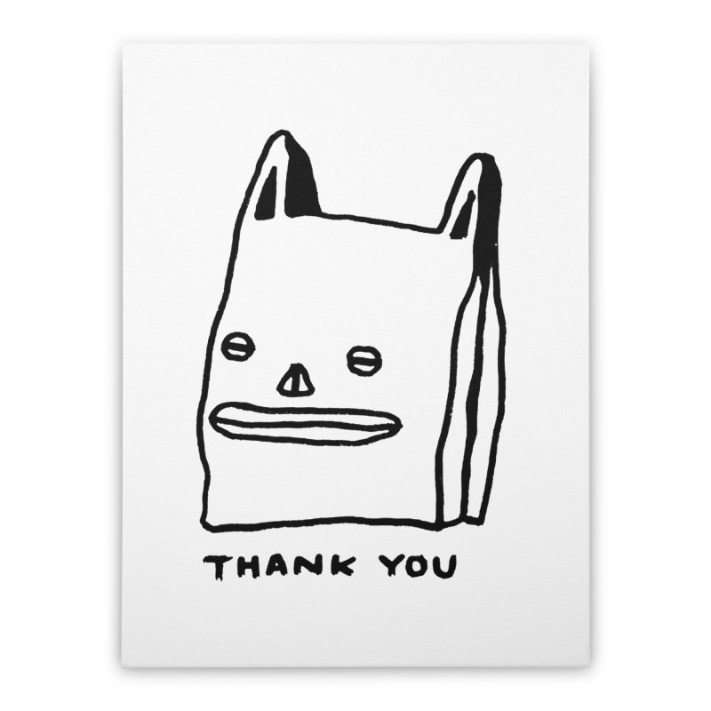 Thank You For Shopping Home Stretched Canvas by Garbage Party's Trash Talk & Apparel Shop