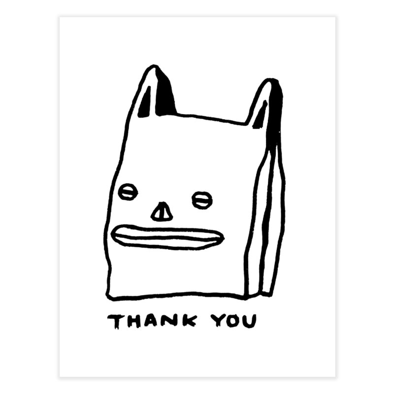 Thank You For Shopping Home Fine Art Print by Garbage Party's Trash Talk & Apparel Shop