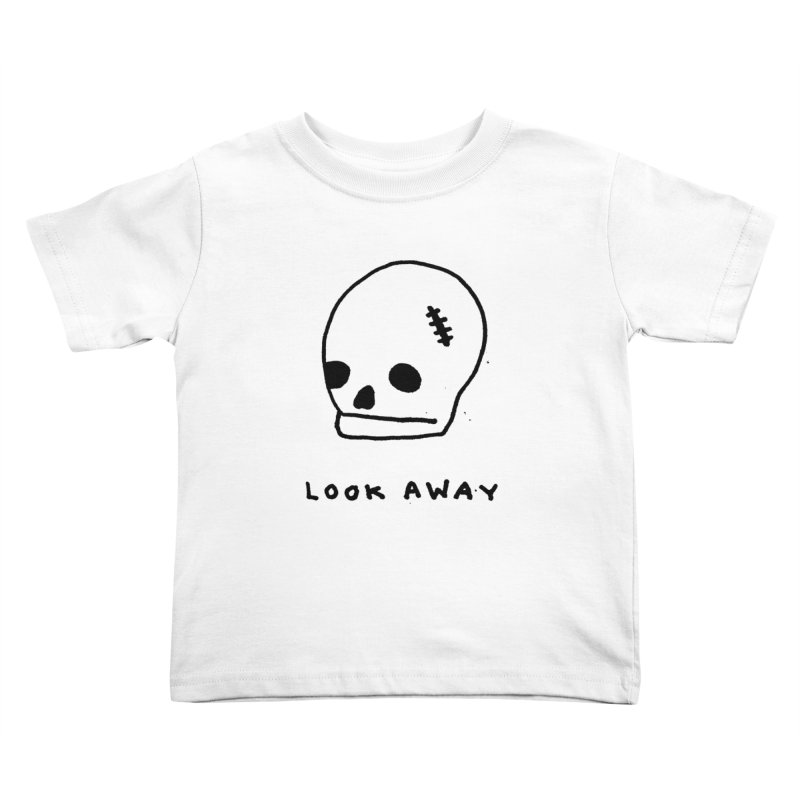 Look Away Kids Toddler T-Shirt by Garbage Party's Trash Talk & Apparel Shop