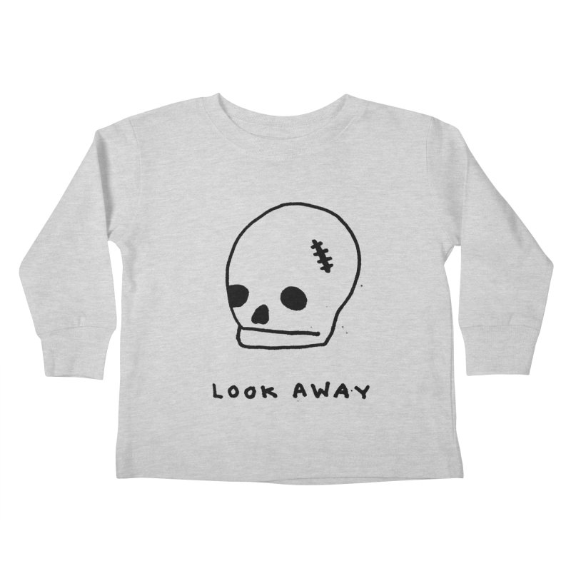 Look Away Kids Toddler Longsleeve T-Shirt by Garbage Party's Trash Talk & Apparel Shop
