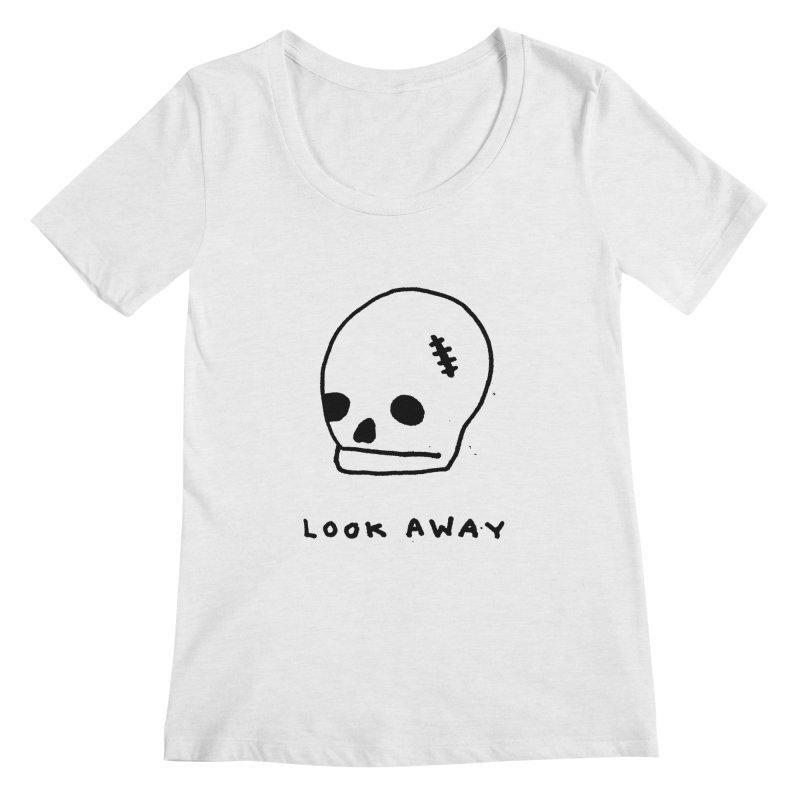 Look Away Women's Regular Scoop Neck by Garbage Party's Trash Talk & Apparel Shop