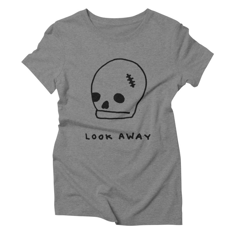 Look Away Women's Triblend T-shirt by Garbage Party's Trash Talk & Apparel Shop