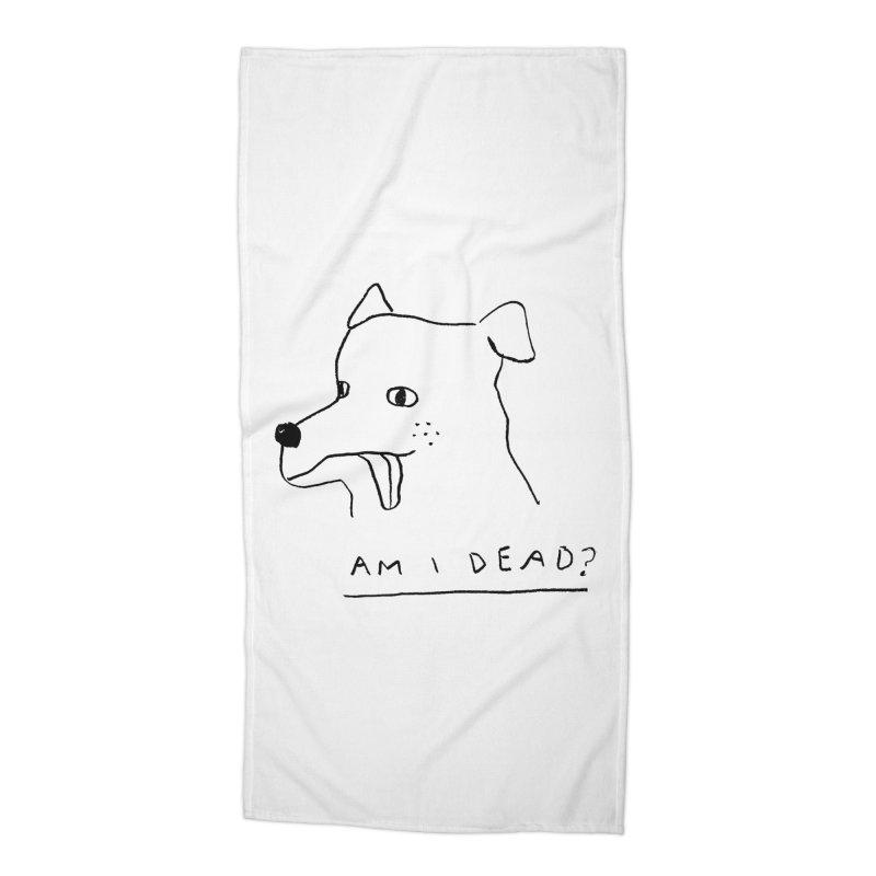 Am I Dead? Accessories Beach Towel by Garbage Party's Trash Talk & Apparel Shop