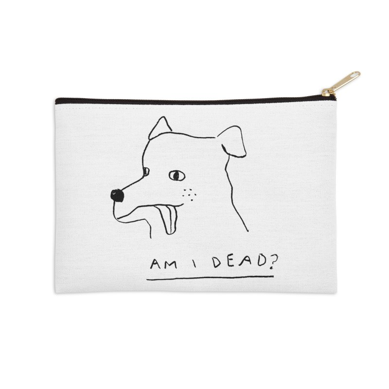Am I Dead? Accessories Zip Pouch by Garbage Party's Trash Talk & Apparel Shop