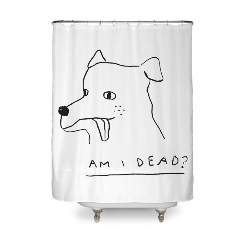 Am I Dead? Home Shower Curtain by Garbage Party's Trash Talk & Apparel Shop