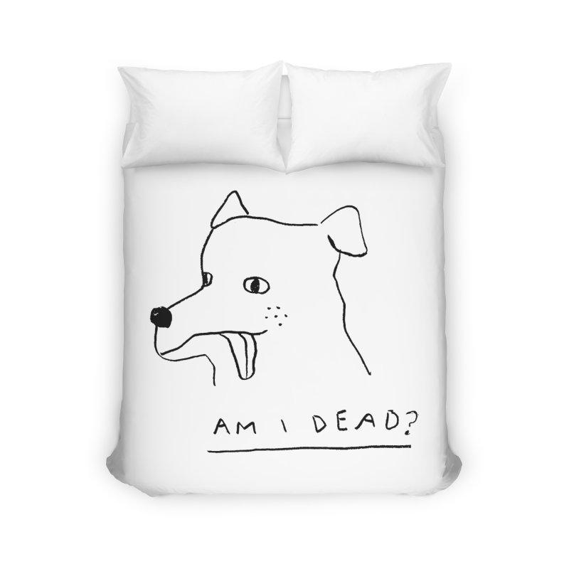 Am I Dead? Home Duvet by Garbage Party's Trash Talk & Apparel Shop