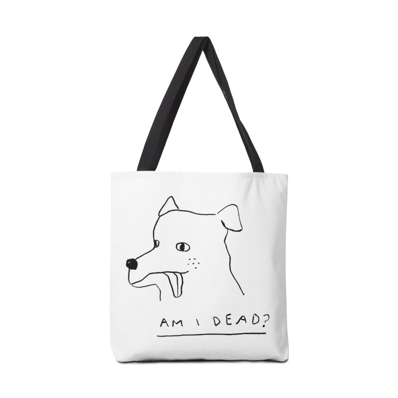 Am I Dead? Accessories Tote Bag Bag by Garbage Party's Trash Talk & Apparel Shop