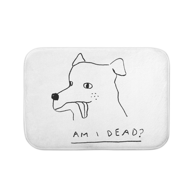 Am I Dead? Home Bath Mat by Garbage Party's Trash Talk & Apparel Shop