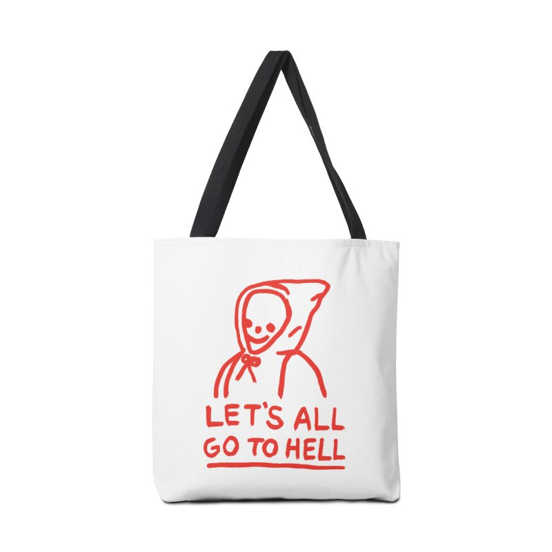 Let's All Go to Hell Accessories Tote Bag Bag by Garbage Party's Trash Talk & Apparel Shop