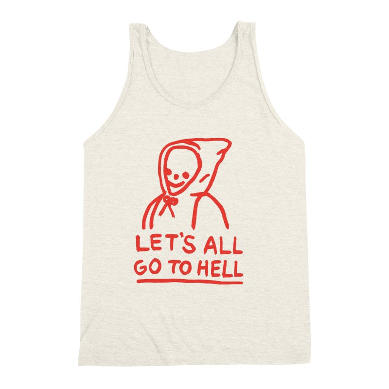 Let's All Go to Hell Men's Triblend Tank by Garbage Party's Trash Talk & Apparel Shop