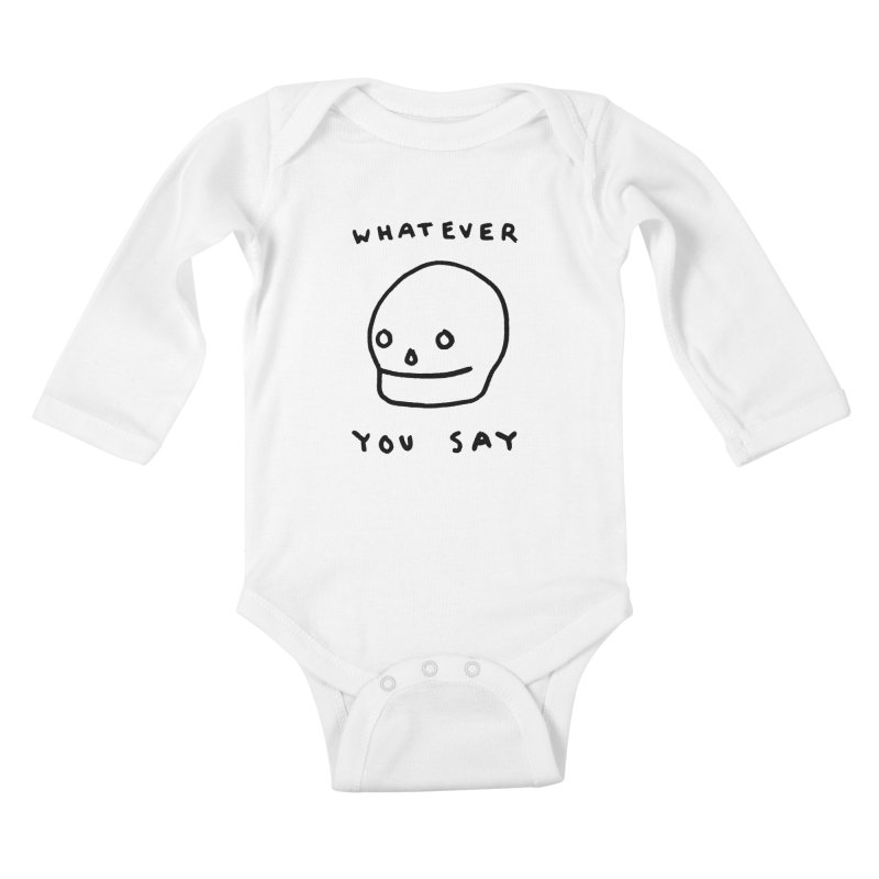 Whatever You Say Kids Baby Longsleeve Bodysuit by Garbage Party's Trash Talk & Apparel Shop