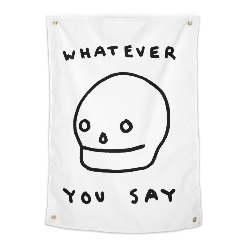 Whatever You Say Home Tapestry by Garbage Party's Trash Talk & Apparel Shop