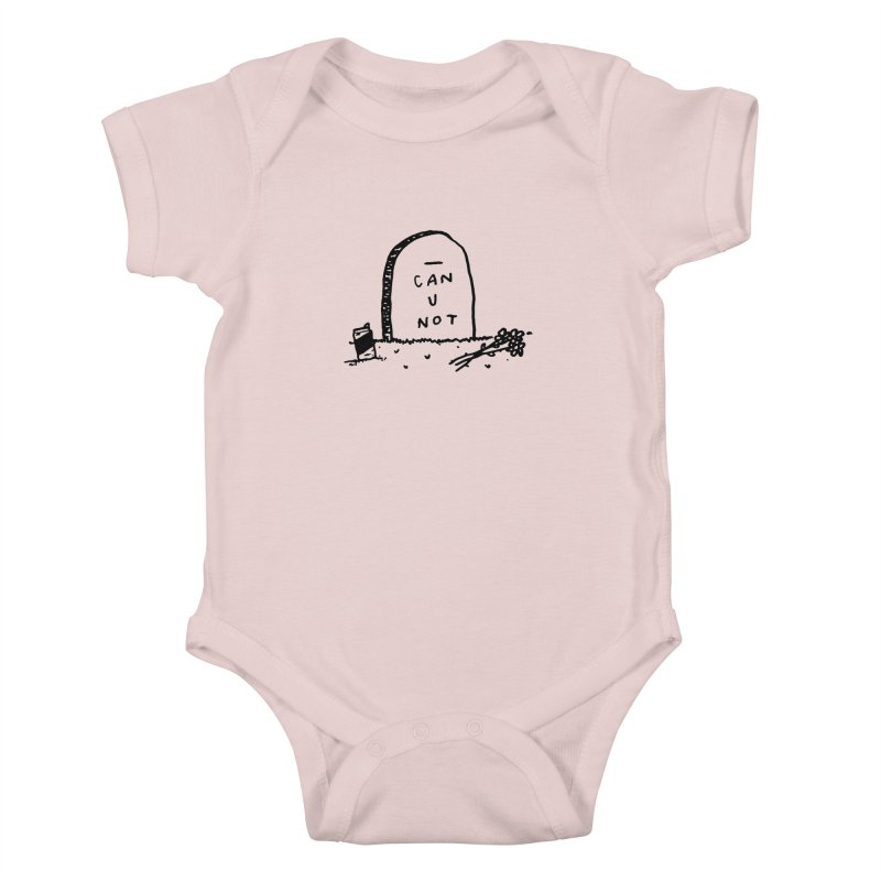 Can U Not? Kids Baby Bodysuit by Garbage Party's Trash Talk & Apparel Shop