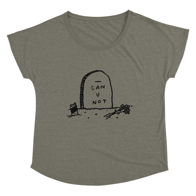 Can U Not? Women's Scoop Neck by Garbage Party's Trash Talk & Apparel Shop