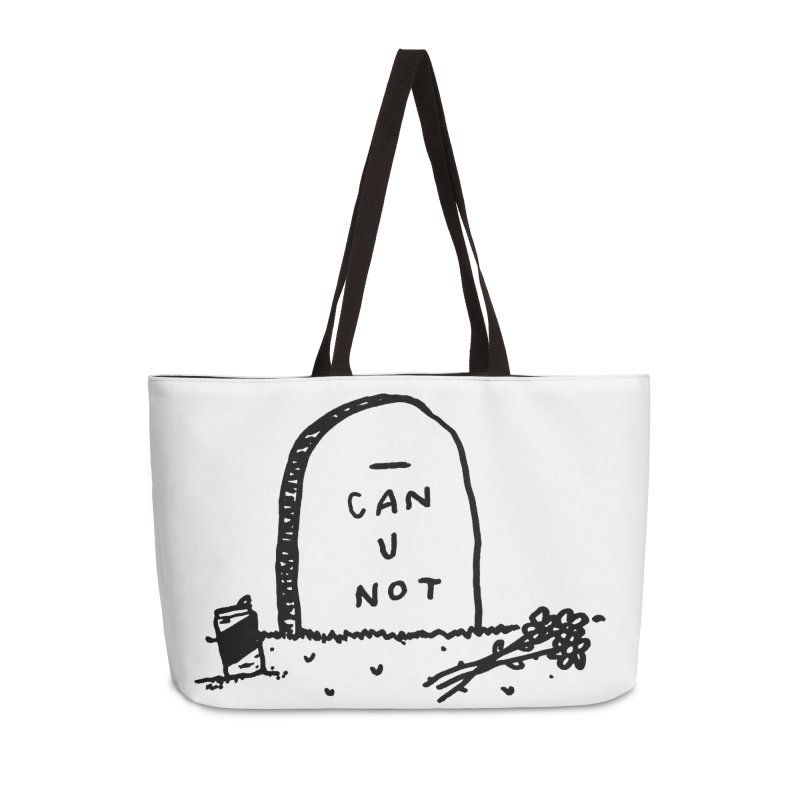 Can U Not?   by Garbage Party's Trash Talk & Apparel Shop