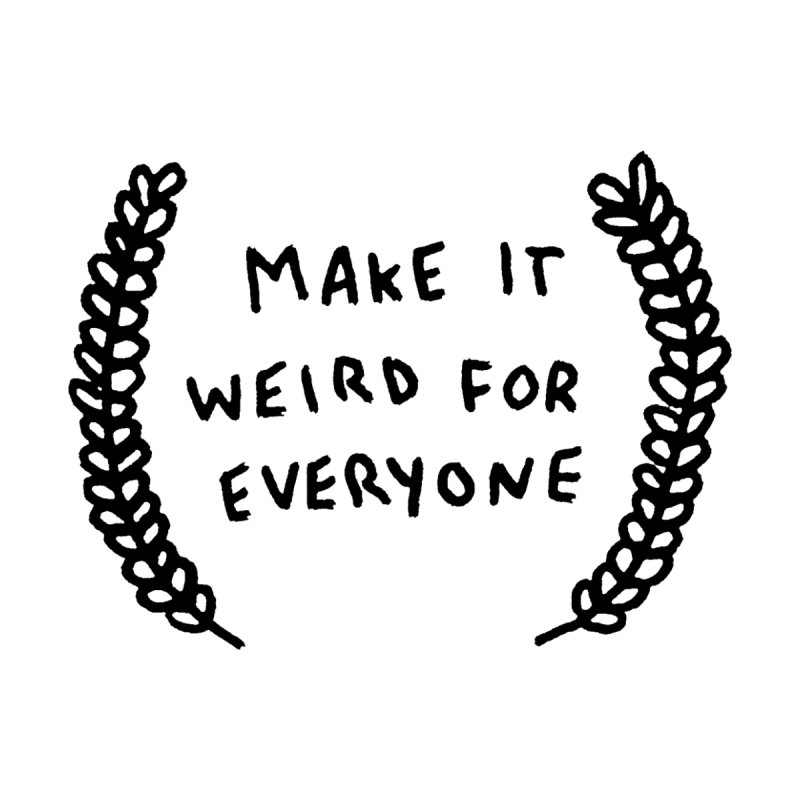 Make It Weird Home Framed Fine Art Print by Garbage Party's Trash Talk & Apparel Shop