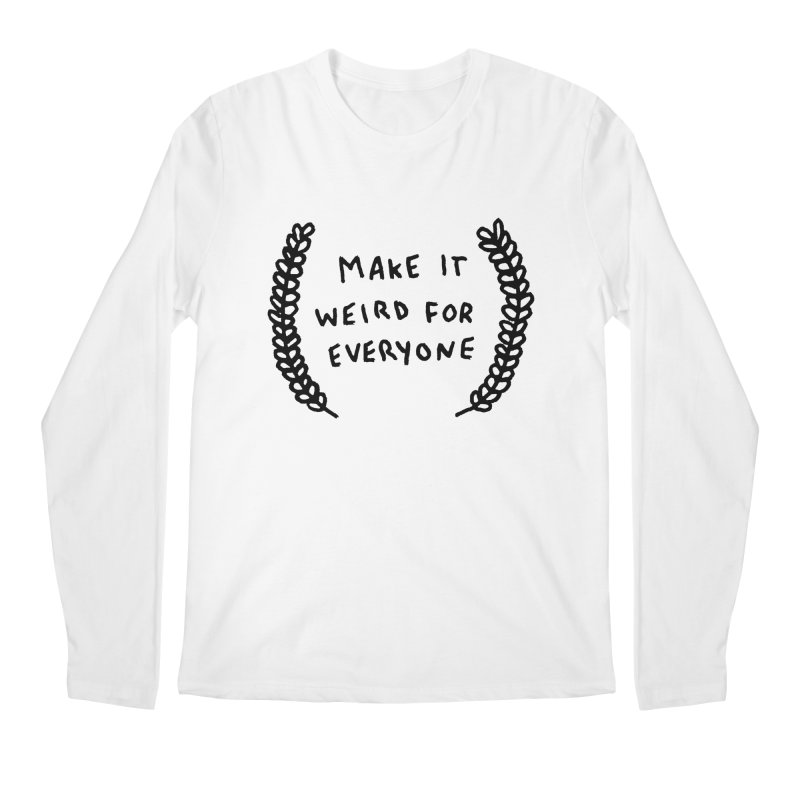 Make It Weird   by Garbage Party's Trash Talk & Apparel Shop