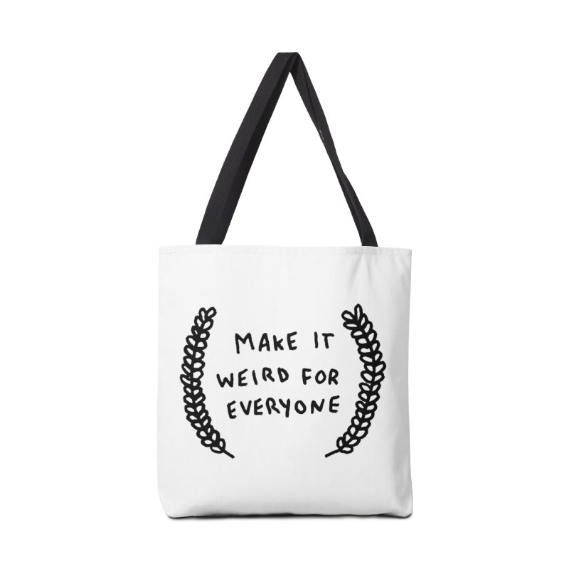 Make It Weird Accessories Tote Bag Bag by Garbage Party's Trash Talk & Apparel Shop