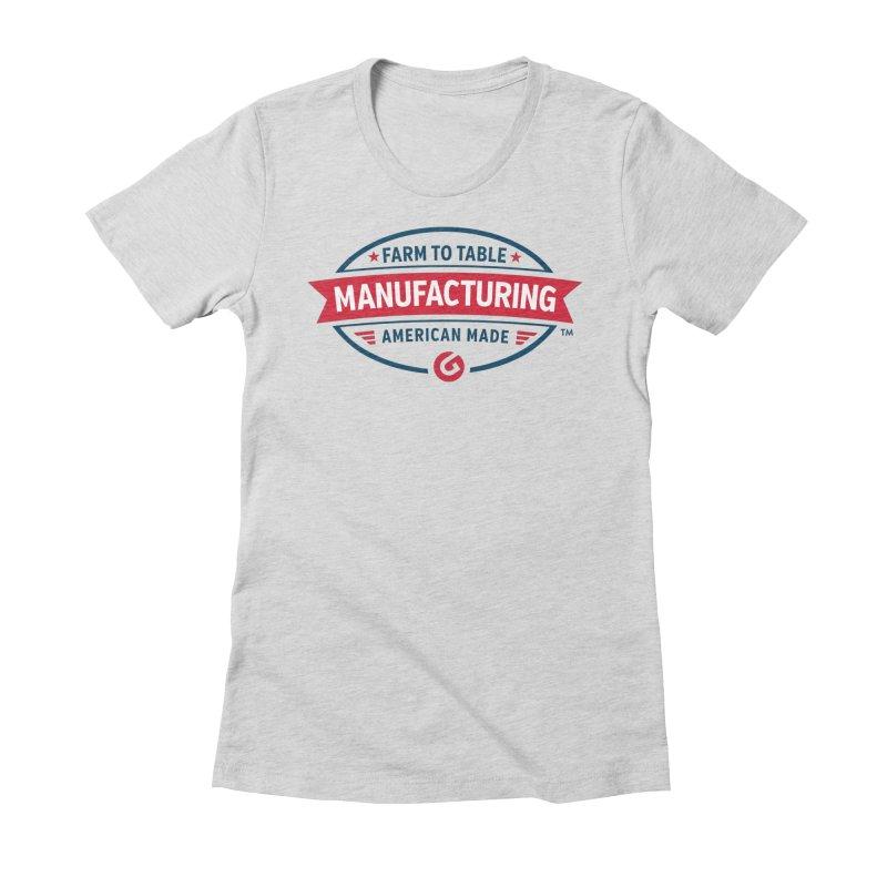 Farm to Table Manufacturing Women's T-Shirt by Gardner Business Media