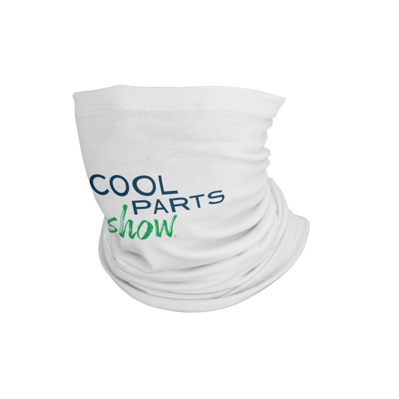 The Cool Parts Show Accessories Neck Gaiter by Gardner Business Media
