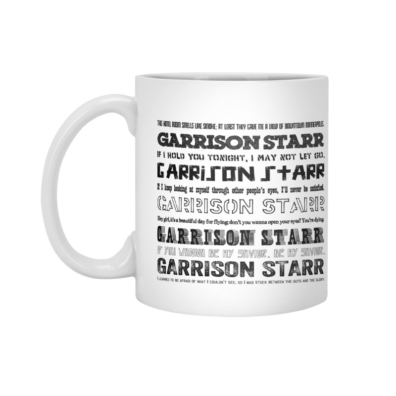 Multiple Lyrics Accessories Mug by Garrison Starr's Artist Shop