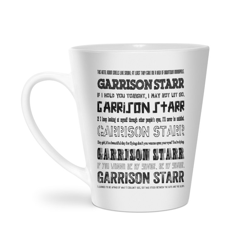Multiple Lyrics Accessories Latte Mug by Garrison Starr's Artist Shop