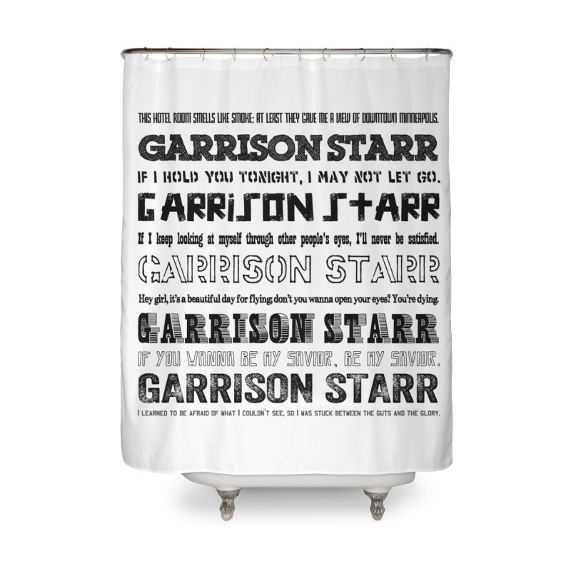 Multiple Lyrics Home Shower Curtain by Garrison Starr's Artist Shop