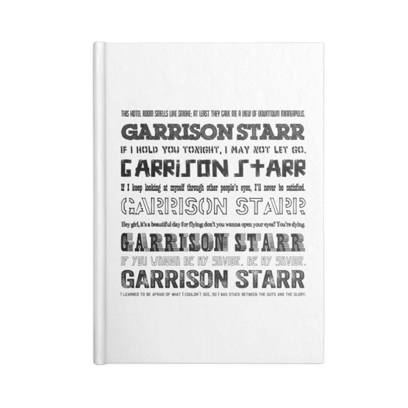 Multiple Lyrics Accessories Notebook by Garrison Starr's Artist Shop