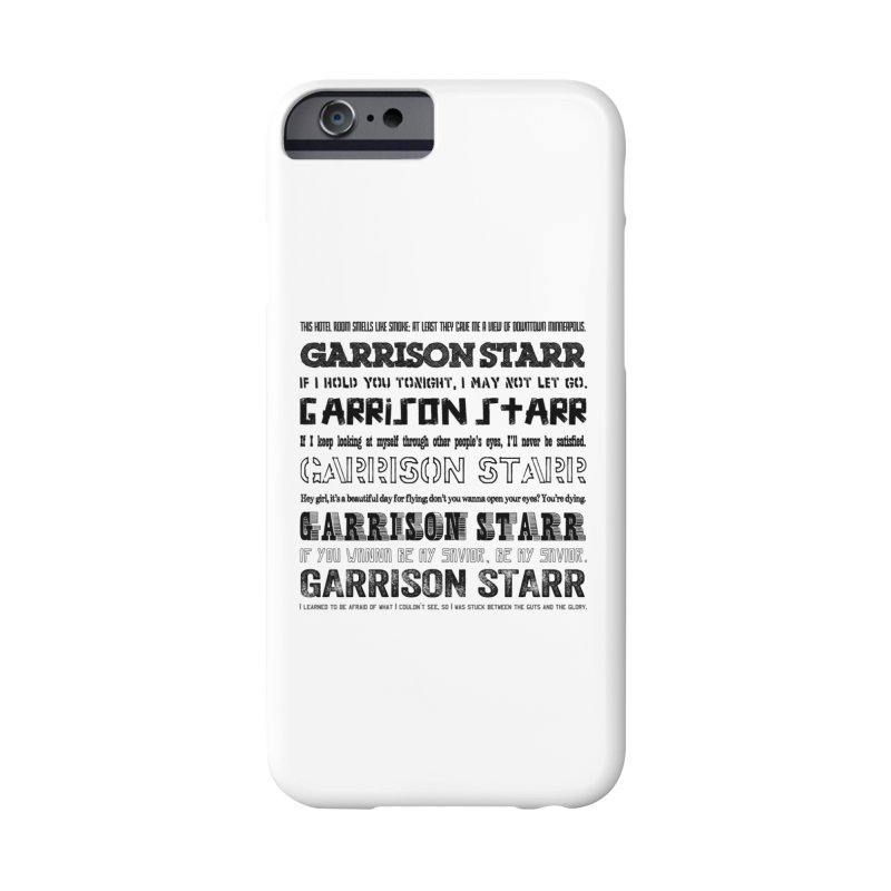 Multiple Lyrics Accessories Phone Case by Garrison Starr's Artist Shop