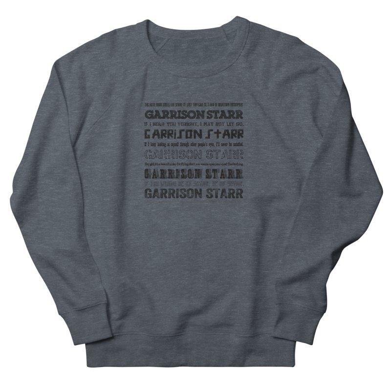 Multiple Lyrics Men's Sweatshirt by Garrison Starr's Artist Shop