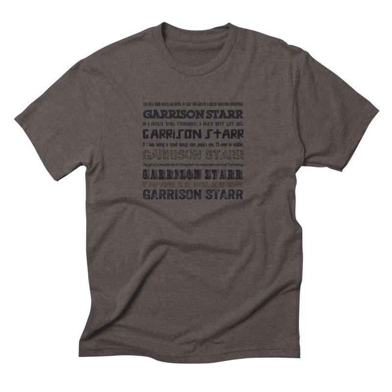 Multiple Lyrics Men's Triblend T-Shirt by Garrison Starr's Artist Shop