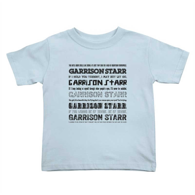 Multiple Lyrics Kids Toddler T-Shirt by Garrison Starr's Artist Shop