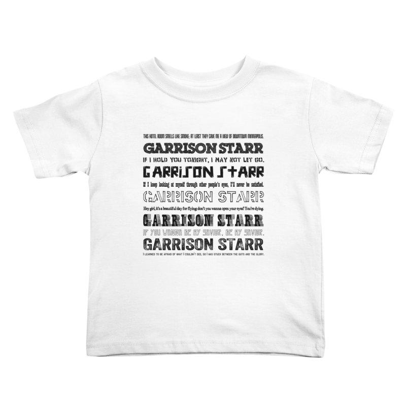 Multiple Lyrics Kids Toddler T-Shirt by Garrison Starr's Artist Shop
