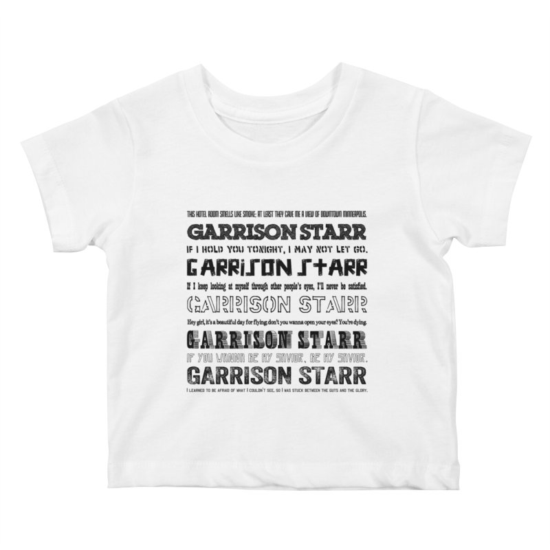 Multiple Lyrics Kids Baby T-Shirt by Garrison Starr's Artist Shop
