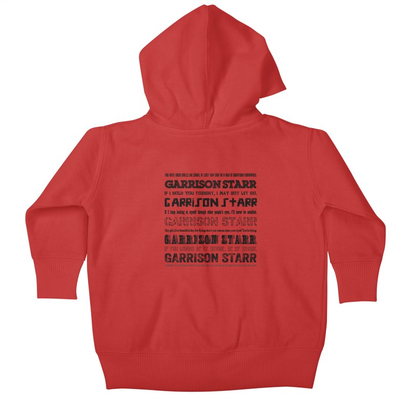 Multiple Lyrics Kids Baby Zip-Up Hoody by Garrison Starr's Artist Shop