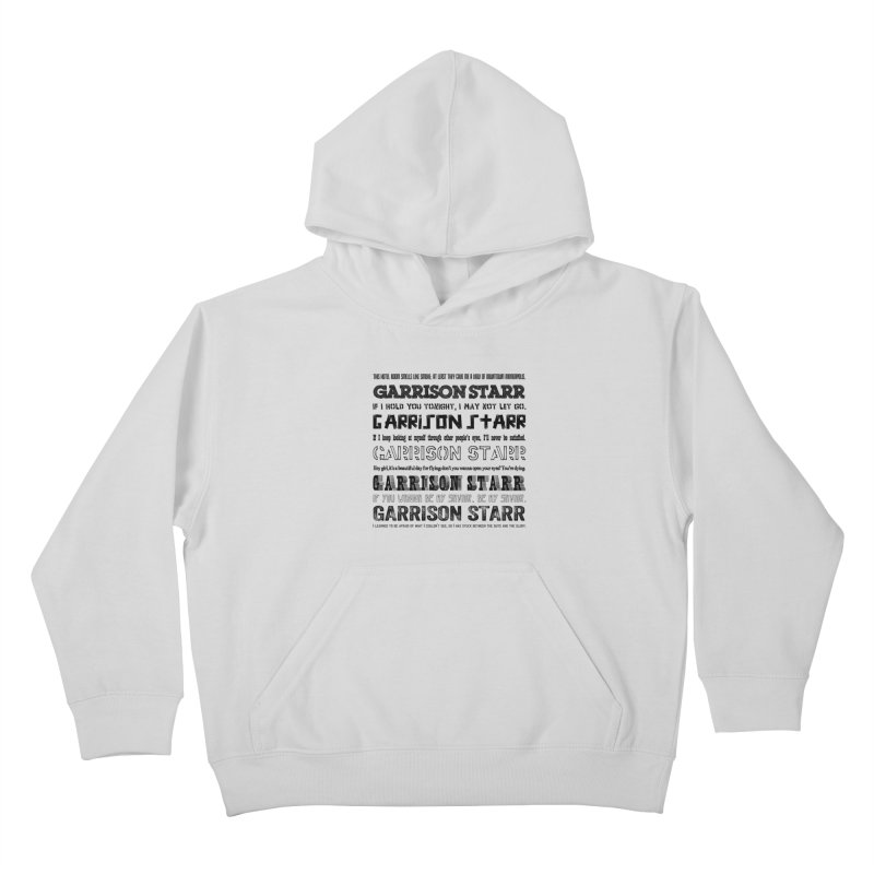 Multiple Lyrics Kids Pullover Hoody by Garrison Starr's Artist Shop