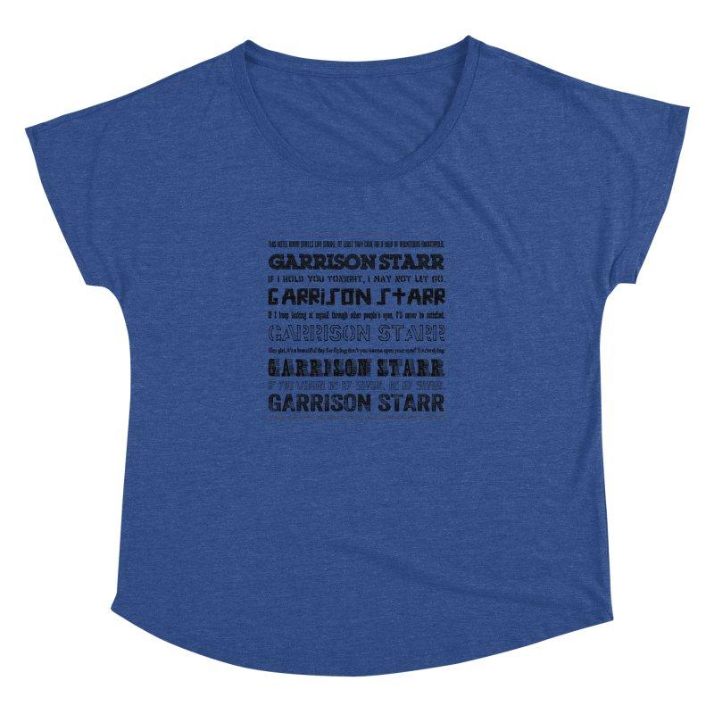 Multiple Lyrics Women's Dolman Scoop Neck by Garrison Starr's Artist Shop