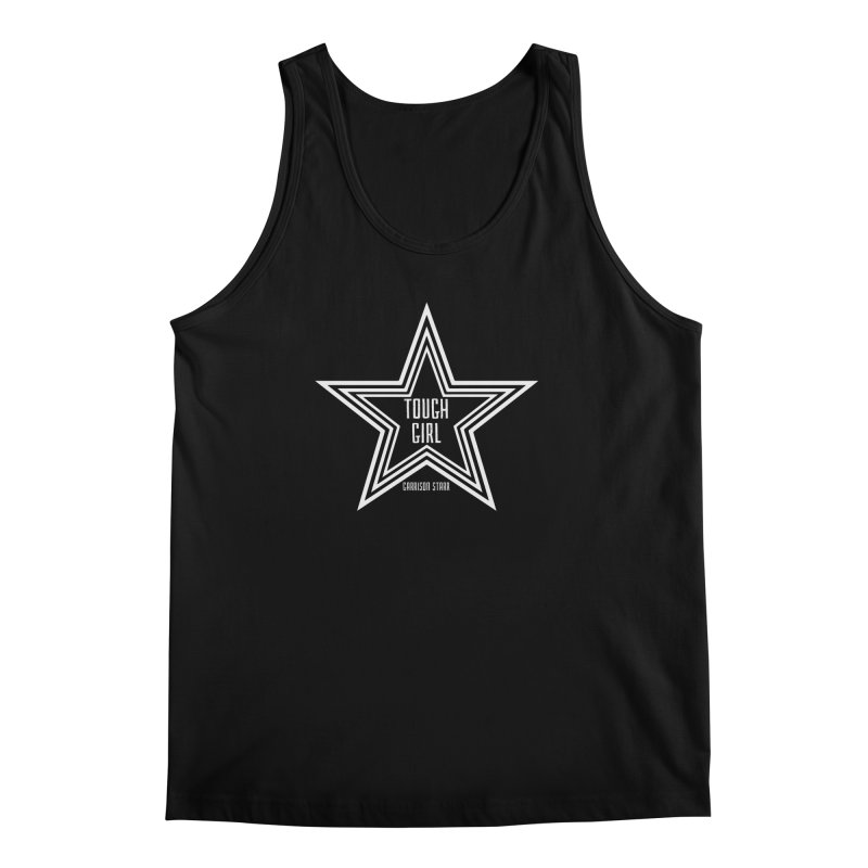 Tough Girl Star - Light Gray Men's Tank by Garrison Starr's Artist Shop