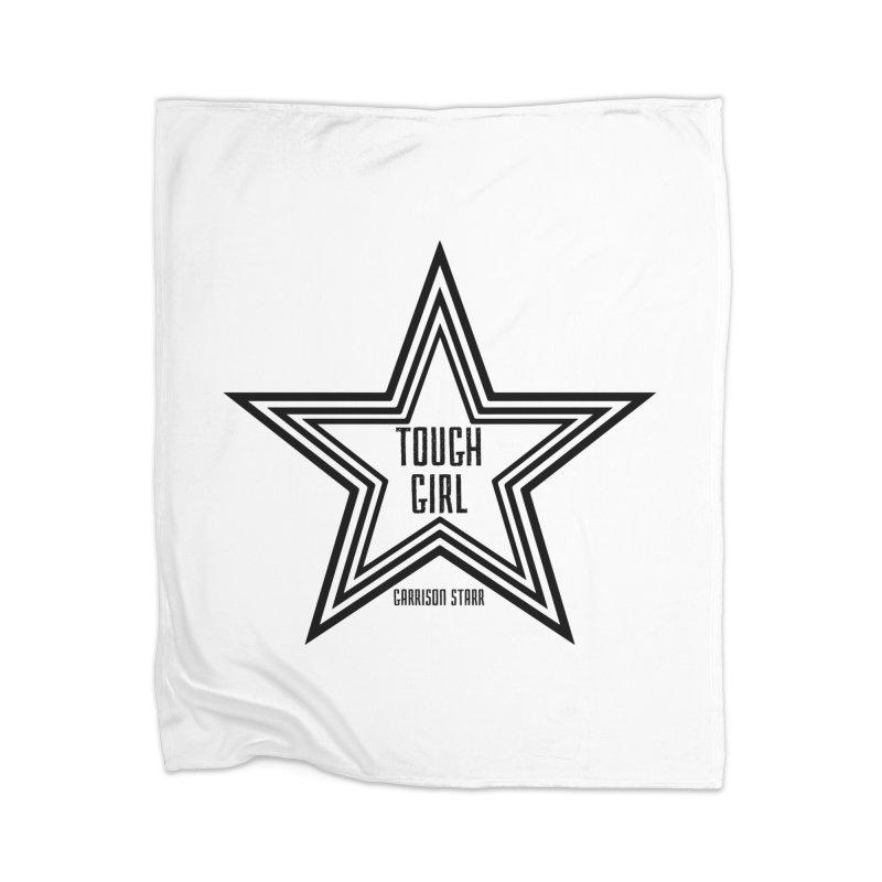 Tough Girl Star - Black Home Blanket by Garrison Starr's Artist Shop