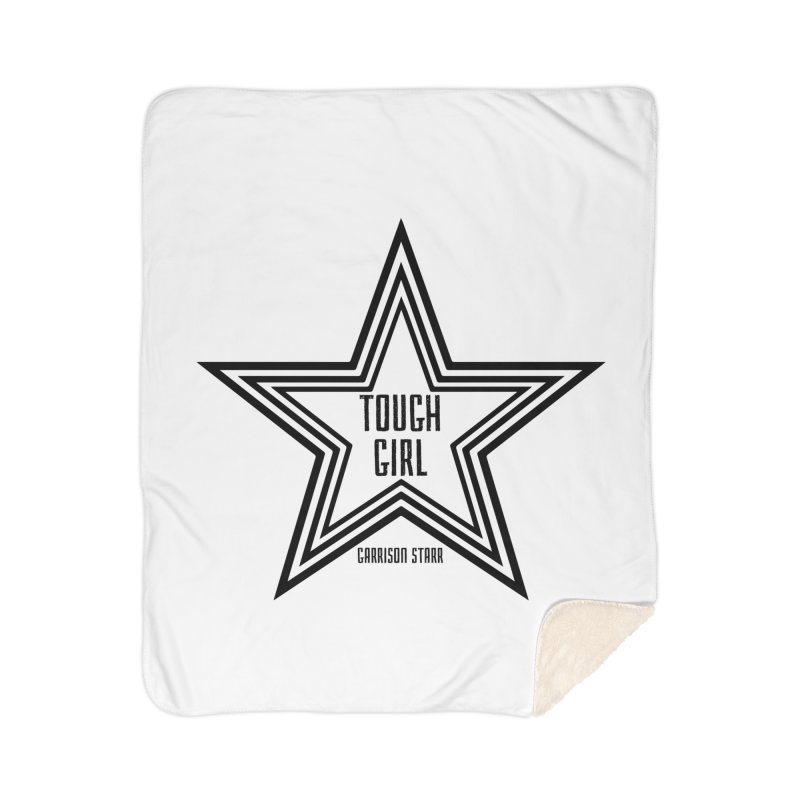 Tough Girl Star - Black Home Sherpa Blanket Blanket by Garrison Starr's Artist Shop