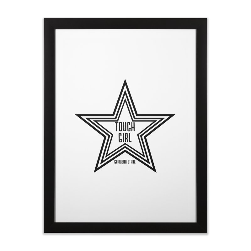 Tough Girl Star - Black Home Framed Fine Art Print by Garrison Starr's Artist Shop