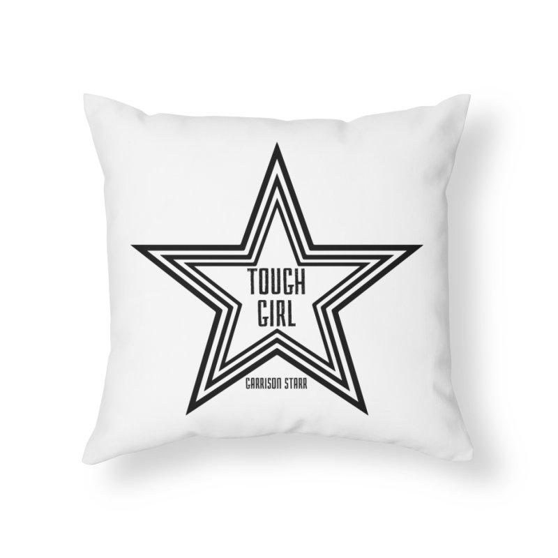 Tough Girl Star - Black Home Throw Pillow by Garrison Starr's Artist Shop
