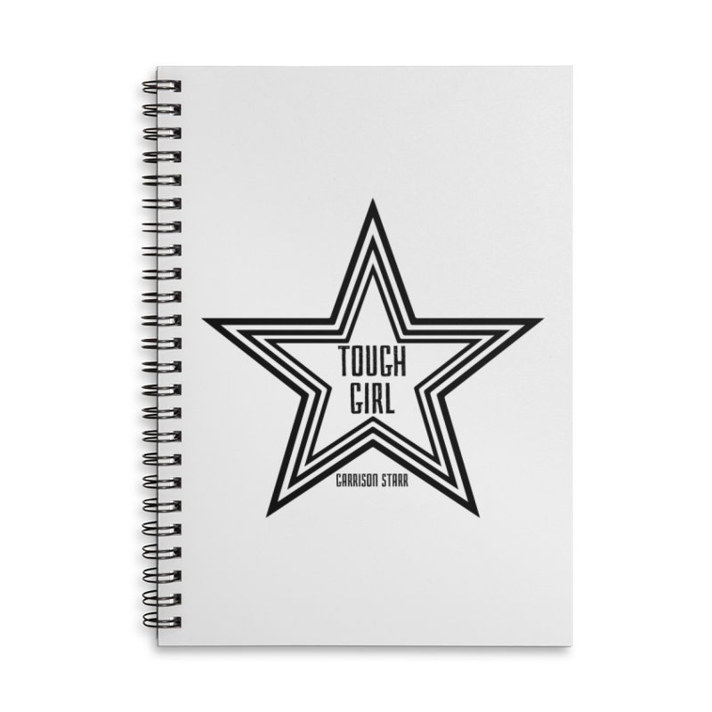 Tough Girl Star - Black Accessories Lined Spiral Notebook by Garrison Starr's Artist Shop