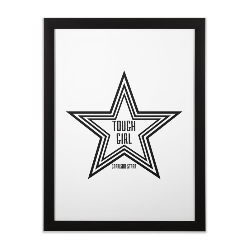 Tough Girl Star - Black Home Framed Fine Art Print by Garrison Starr's Artist Shop