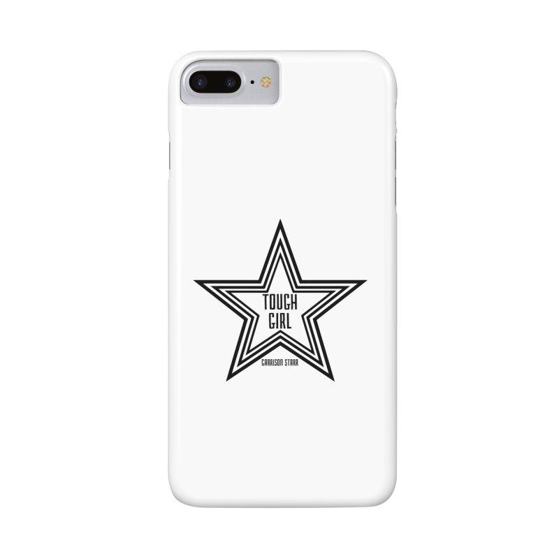 Tough Girl Star - Black Accessories Phone Case by Garrison Starr's Artist Shop