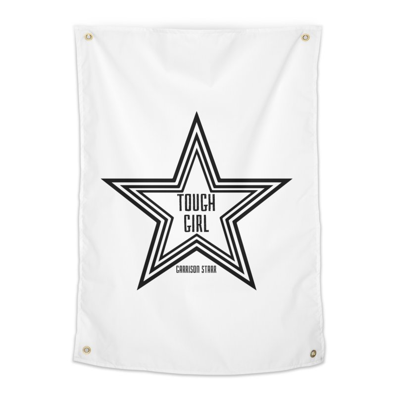 Tough Girl Star - Black Home Tapestry by Garrison Starr's Artist Shop