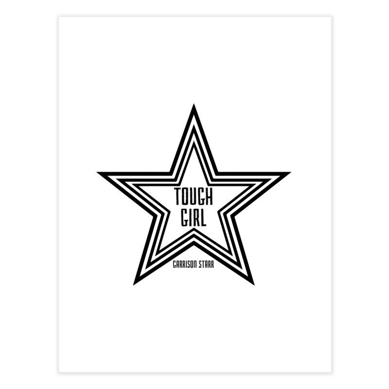 Tough Girl Star - Black Home Fine Art Print by Garrison Starr's Artist Shop
