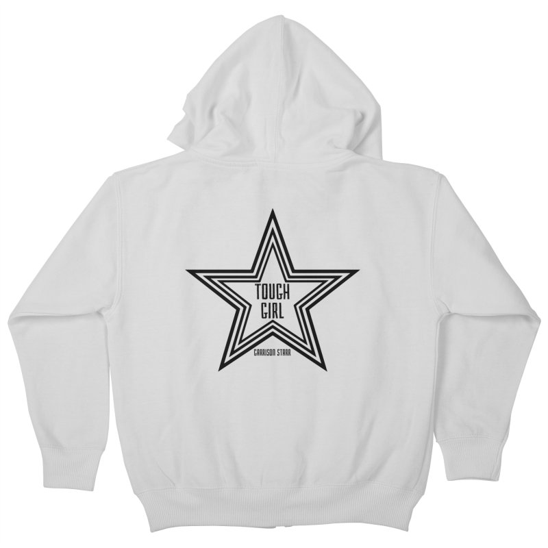 Tough Girl Star - Black Kids Zip-Up Hoody by Garrison Starr's Artist Shop