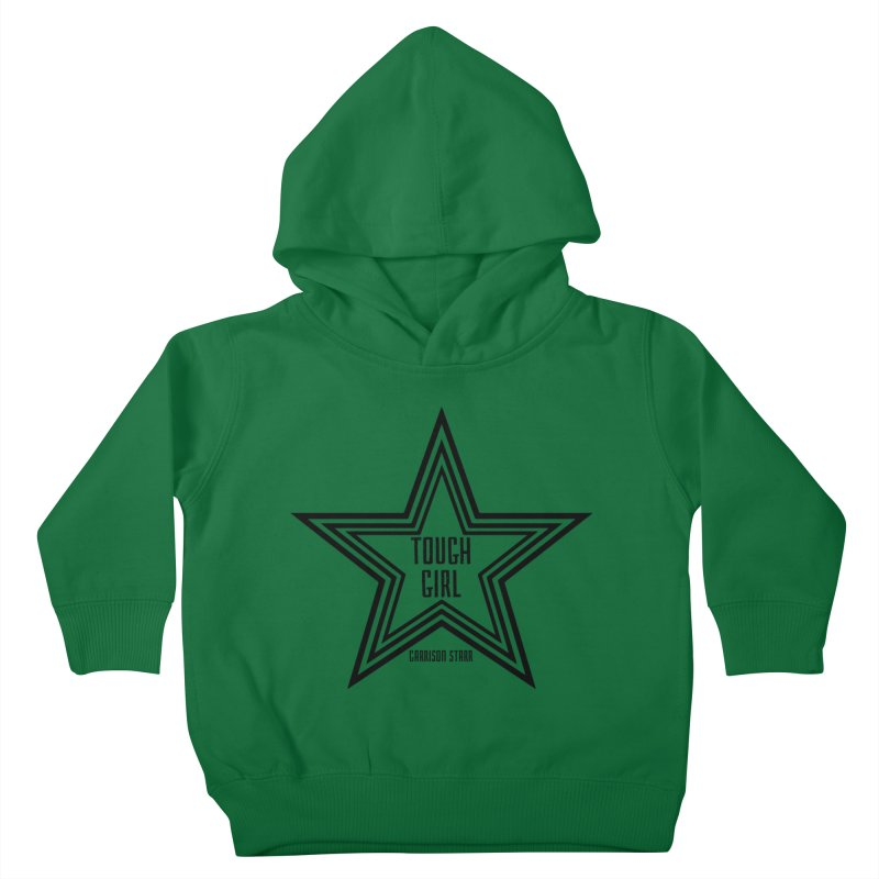 Tough Girl Star - Black Kids Toddler Pullover Hoody by Garrison Starr's Artist Shop