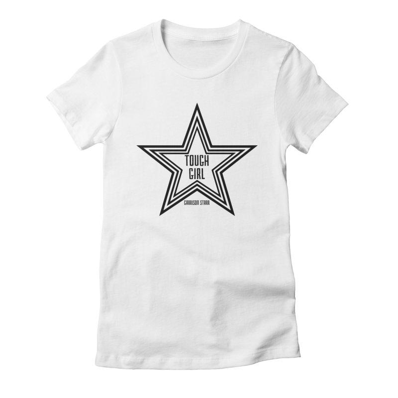 Tough Girl Star - Black Women's Fitted T-Shirt by Garrison Starr's Artist Shop
